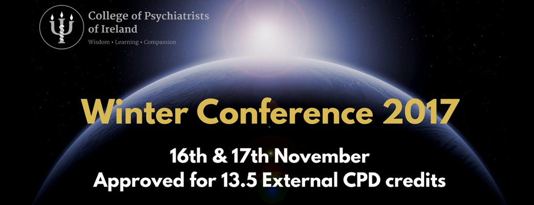 16-17 November - College of Psychiatrists of Ireland- Winter Conference
